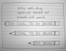 Don't do drugs! Never!