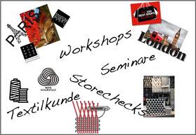 Workshops & Seminare & Textilkunde