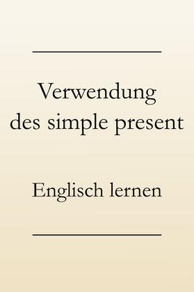 Englische Grammatik lernen: Zeitform simple present, Signalwörter. #englischlernen #englischgrammatik