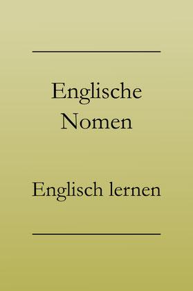 Englisch Grundwortschatz: Die wichtigsten Nomen, PDF zum Ausdrucken