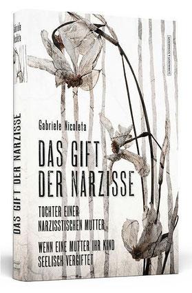 Das Gift der Narzisse von Gabriele Nicoleta