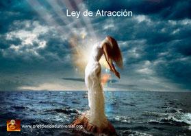 ley de atracción - prosperidad universal - los iguales se atraen vibra en la frecuencia de lo que quieres atraer, vibra en positivo - www.prosperidaduniversal.org