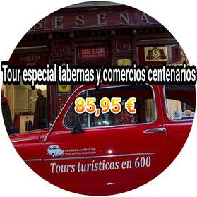 TOUR TABERNAS Y COMERCIOS CENTENARIOS