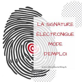 signature électronique, mode d'emploi
