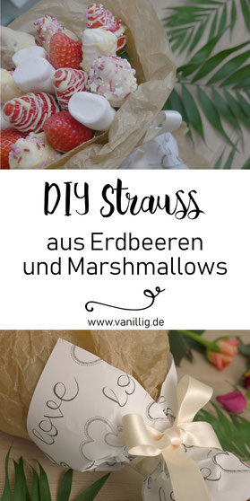 Erdbeere Strauß, Strawberry Bouquet, Valentinstag, Valentinsday, Erdbeere, Marshmallows