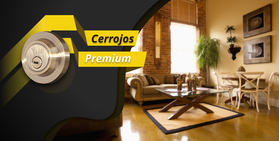 Cerrojos Premium