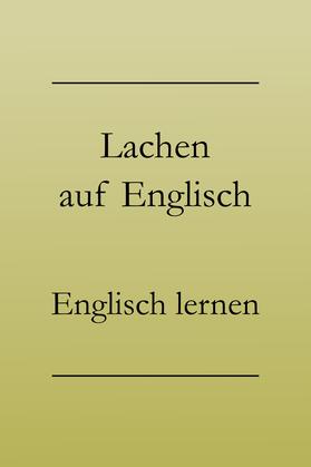 """""""lachen"""" ins Englische übersetzen, englische Vokabeln lernen"""