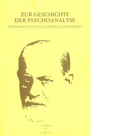 Karl Fallend / Werner Kienreich (Hg.) Zur Geschichte der Psychoanalyse