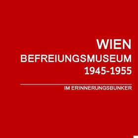 Befreiungsmuseum Wien - Logo. Rotes Quadrat mit dem Text: Befreiungsmuseum Wien 1945-1955. Im Erinnerungsbunker.