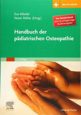 Handbuch der pädiatrischen Osteopathie von Eva Möckel und Noorjhan Mitha mit Zugang zum Elsevier-Portal