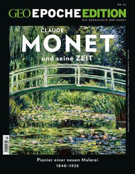 GEO Epoche Edition 22 Claude Monet und seine Zeit