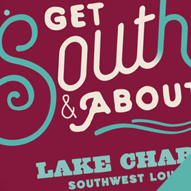 get-south-and-about-tourism-campaign-marketing-lake-charles
