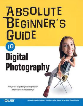 Absolute Beginner's Guide to Digital Photography ebook