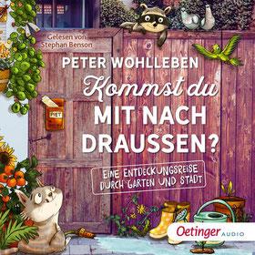 CD Cover Peter Wohlleben- Kommst du mit nach draußen?