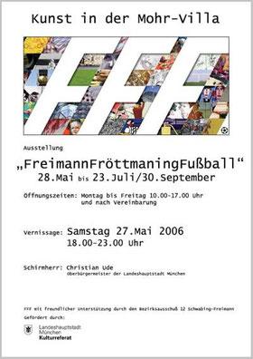 FFF Kunst-Biennale 2006 Freimann Fröttmaning Fußball