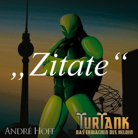 andre_hoff_autor_turtank_zitate.jpg