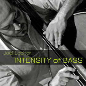 New Album Joel Locher Intensity of Bass - CD Release 30.11.18