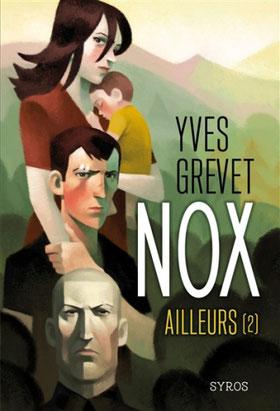 chronique Nox T2 Yves grevet