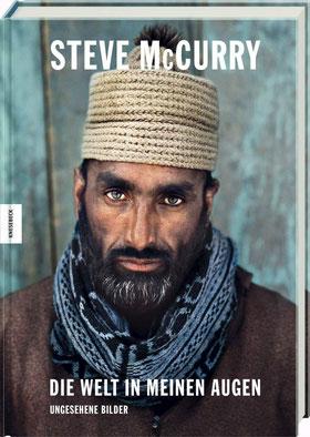 Steve McCurry - Die Welt in meinen Augen Ungesehene Bilder von Steve McCurry