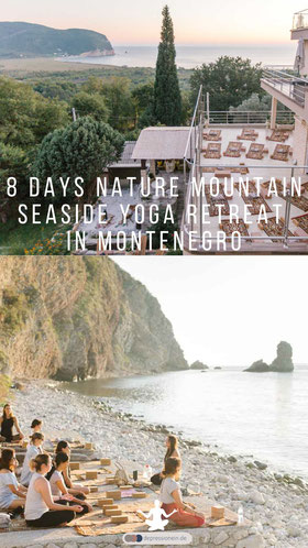 8 Days Nature Immersion Yoga Retreat in a Mountain Seaside Village in Montenegro -  Mahakala Center