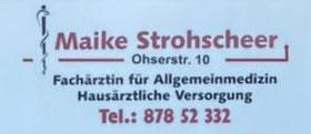 Maike Strohscheer Allgemeinarzt  Ohserstr. 10  28279 Bremen  Bremen Obervieland