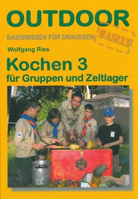 Titelbild Kochen 3, für Gruppen und Zeltlager