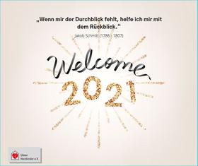 """Bild """"Wenn mir der Durchblick fehlt, helfe ich mir dem Rückblick"""" Jakob Schmitt 1786 - 1807 Welcome Willkommen im Jahr 2021"""