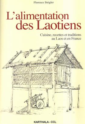 Recettes alimentaires Lao au Laos et en France par Florence Stigler