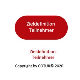 Leadershape by Cotur® - Zieldefinition Teilnehmer