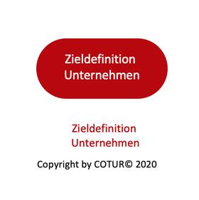 Leadershape by Cotur® - Zieldefinition Unternehmen
