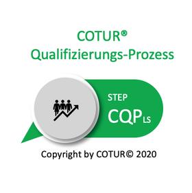 Leadershape by Cotur® - der Qualifizierung-Prozess Leader-Strategie