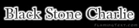 Black Stone Charlie