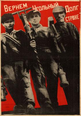 Клуцис Г. Г. Вернем угольный долг стране. 1930 г.