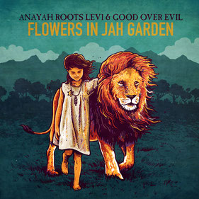 flowers in jah garden anayah roots levi