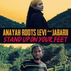stand up on your feet anayah roots jabarii
