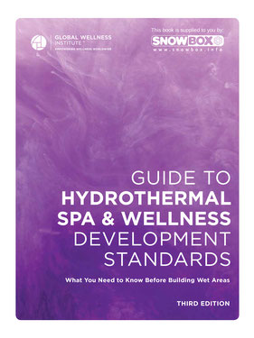 Brochure GUIDE TO HYDROTHERMAL  SPA & WELLNESS  DEVELOPMENT STANDARDS