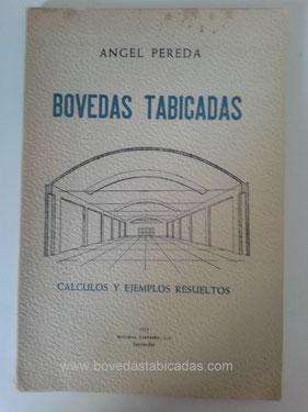 Bóvedas tabicadas - Angel Pereda  www.bovedastabicadas.com