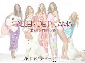 Taller de Pijama - Diana Desing