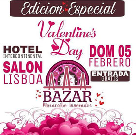 Bazar Maracaibo Innovador - Edición Valentine's Day