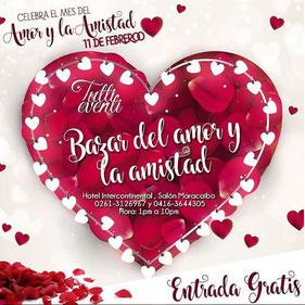 Bazar del Amor y la Amistad - Tutti Eventi