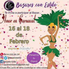 Bazares con Estilo - Amor en Carnaval
