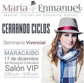 Seminario Vivencial Cerrando Ciclos - María Enmanuel