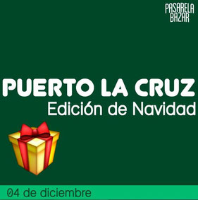 Pasarela Bazar - Puerto La Cruz, Edición de Navidad