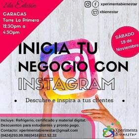 Taller Inicia tu negocio con Instagram - Xperimenta Bienestar