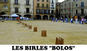 Les Birles es un juego tradicional  de bolos en la Comunidad Valenciana y Catalunya.