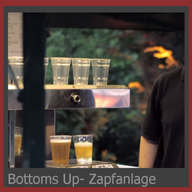 Bottoms Up Zapfanlage