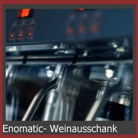 Enomatic Weinausschank