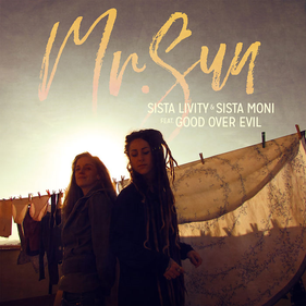 sista livity sista moni mr sun
