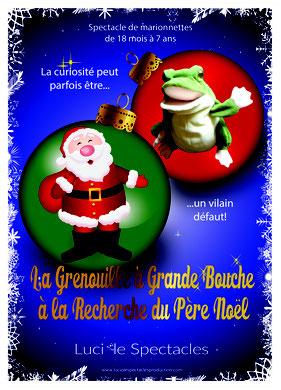 La marionnette de la Grenouille à grande bouche part à la recherche du père Noël, spectacle proposé à Nice, Monaco, Cannes, St-Tropez...