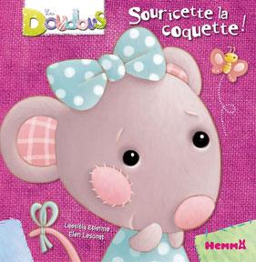 Le livre jeunesse de Laetitia Etienne nommé Souricette la coquette aux éditions Hemma sur le Blog de Cloé Perrotin